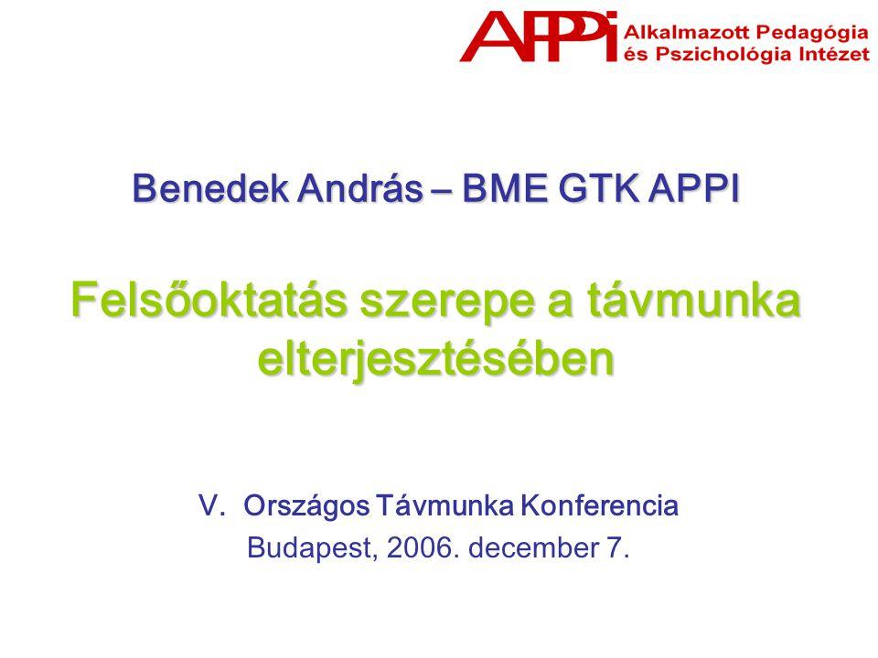 Benedek András – BME GTK APPI Felsőoktatás szerepe a távmunka elterjesztésében V.
