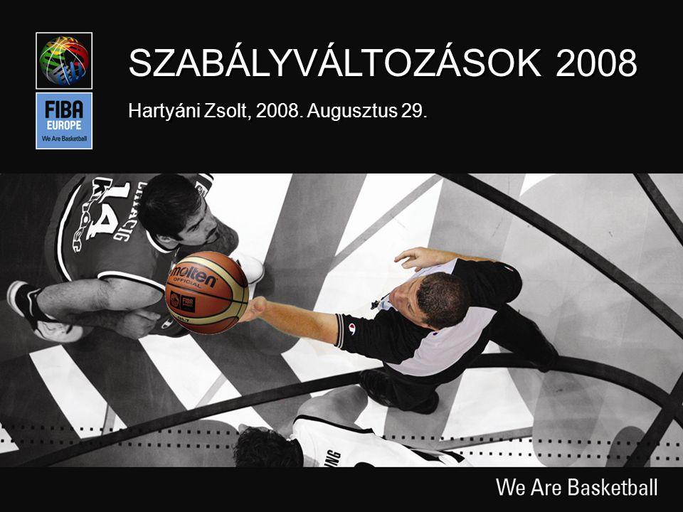 Slide 1 SZABÁLYVÁLTOZÁSOK 2008 Hartyáni Zsolt, 2008. Augusztus 29.
