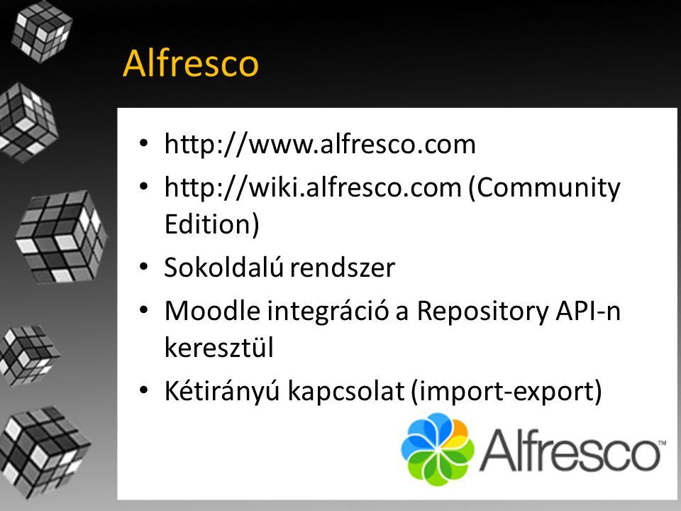 Alfresco • http://www.alfresco.com • http://wiki.alfresco.com (Community Edition) • Sokoldalú rendszer • Moodle integráció a Repository API-n keresztül • Kétirányú kapcsolat (import-export)