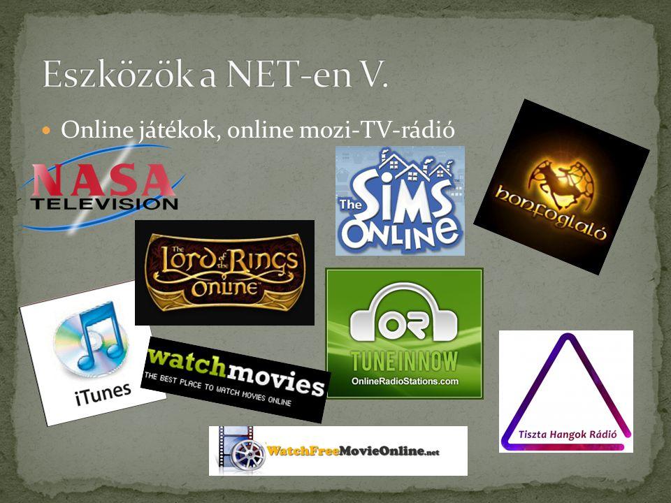  Online játékok, online mozi-TV-rádió