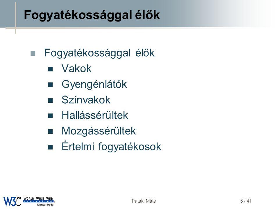 DSD Pataki Máté17 / 41 Böngésző-használati statisztika http://marketshare.hitslink.com/report.aspx?qprid=0 (2007.