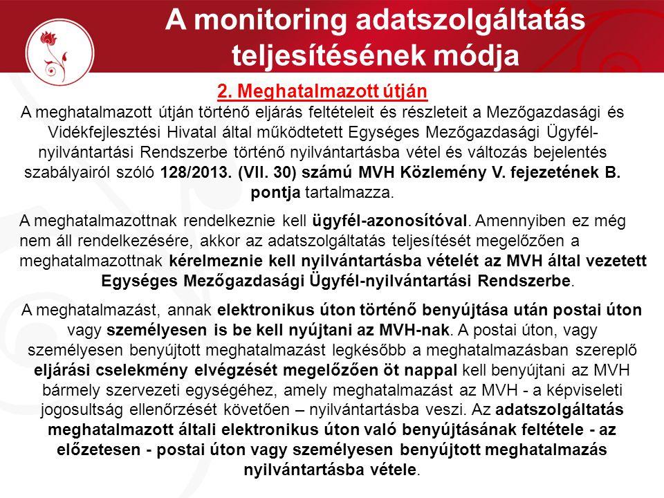 A monitoring adatszolgáltatás teljesítésének módja 2.