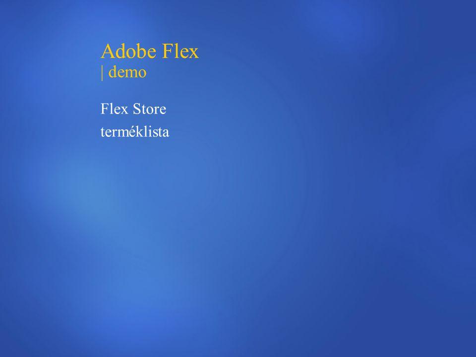 Adobe Flex | demo Flex Store terméklista