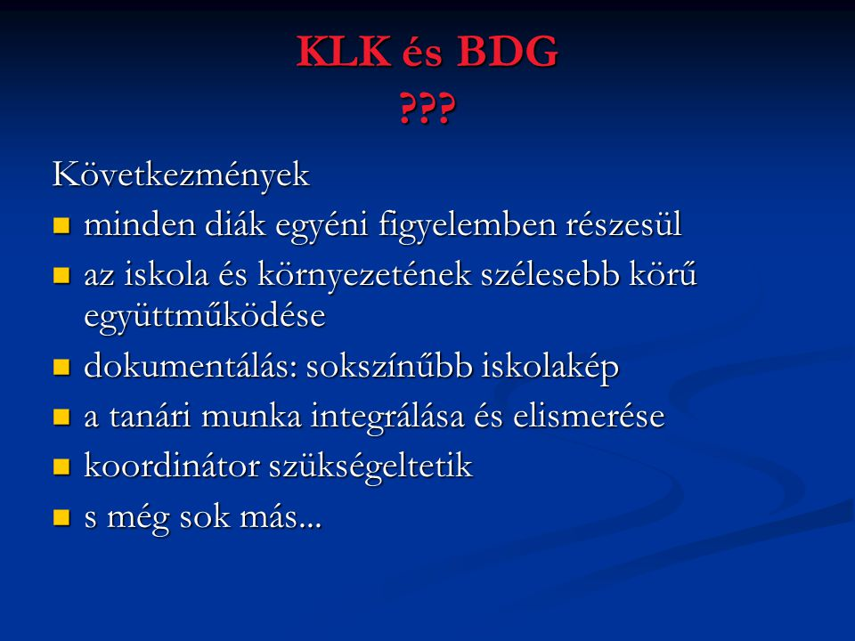 KLK és BDG ??.