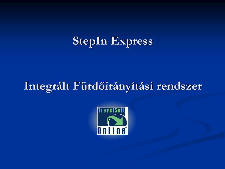 StepIn Express Integrált Fürdőirányítási rendszer
