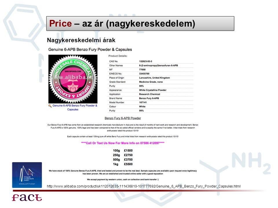 Price – az ár (nagykereskedelem) Nagykereskedelmi árak http://www.alibaba.com/product/uk112012635-111436810-101777692/Genuine_6_APB_Benzo_Fury_Powder_