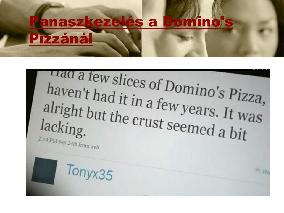 Panaszkezelés a Domino's Pizzánál