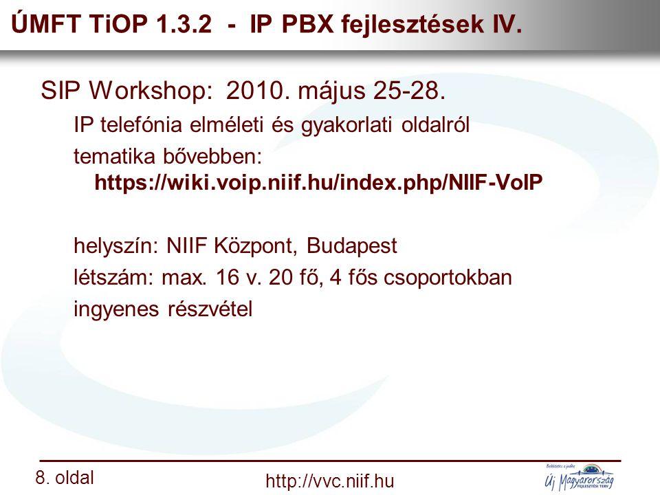 Nemzeti Információs Infrastruktúra Fejlesztési Intézet http://vvc.niif.hu 8.