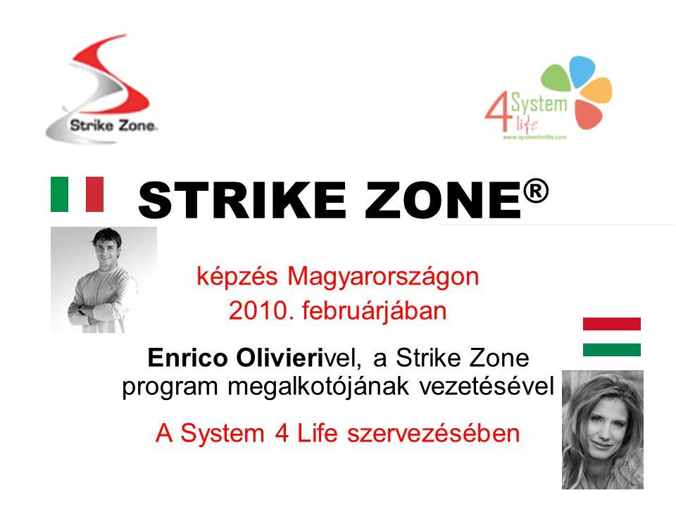 STRIKE ZONE ® képzés Magyarországon 2010.