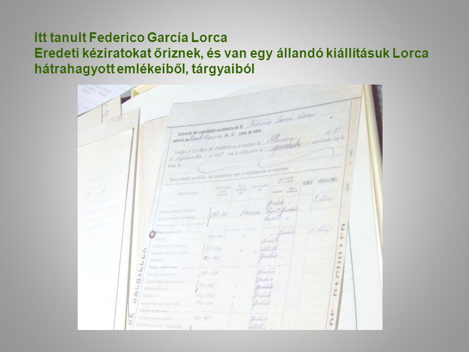 Itt tanult Federico García Lorca Eredeti kéziratokat őriznek, és van egy állandó kiállításuk Lorca hátrahagyott emlékeiből, tárgyaiból