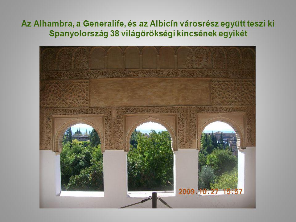 Az Alhambra, a Generalife, és az Albicín városrész együtt teszi ki Spanyolország 38 világörökségi kincsének egyikét