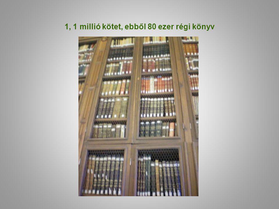 1, 1 millió kötet, ebből 80 ezer régi könyv