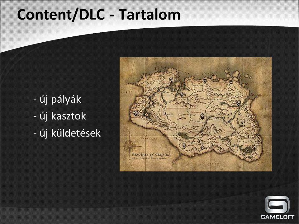 Content/DLC - Tartalom - új pályák - új kasztok - új küldetések