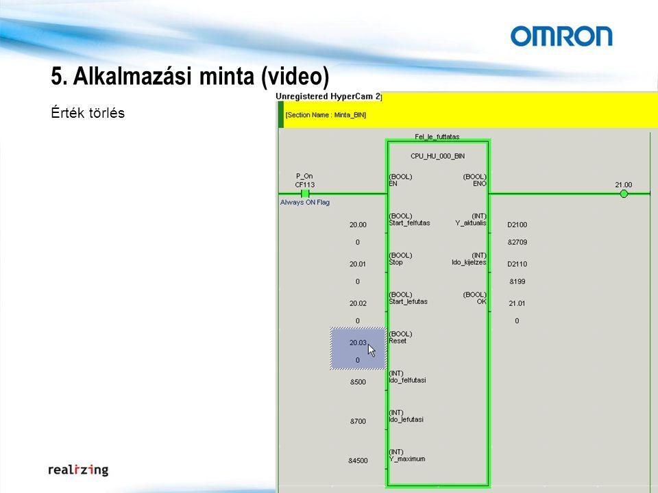 5. Alkalmazási minta (video) Érték törlés