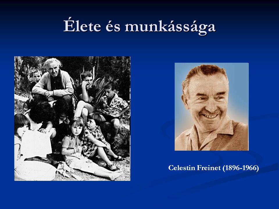 Élete és munkássága Celestin Freinet (1896-1966)