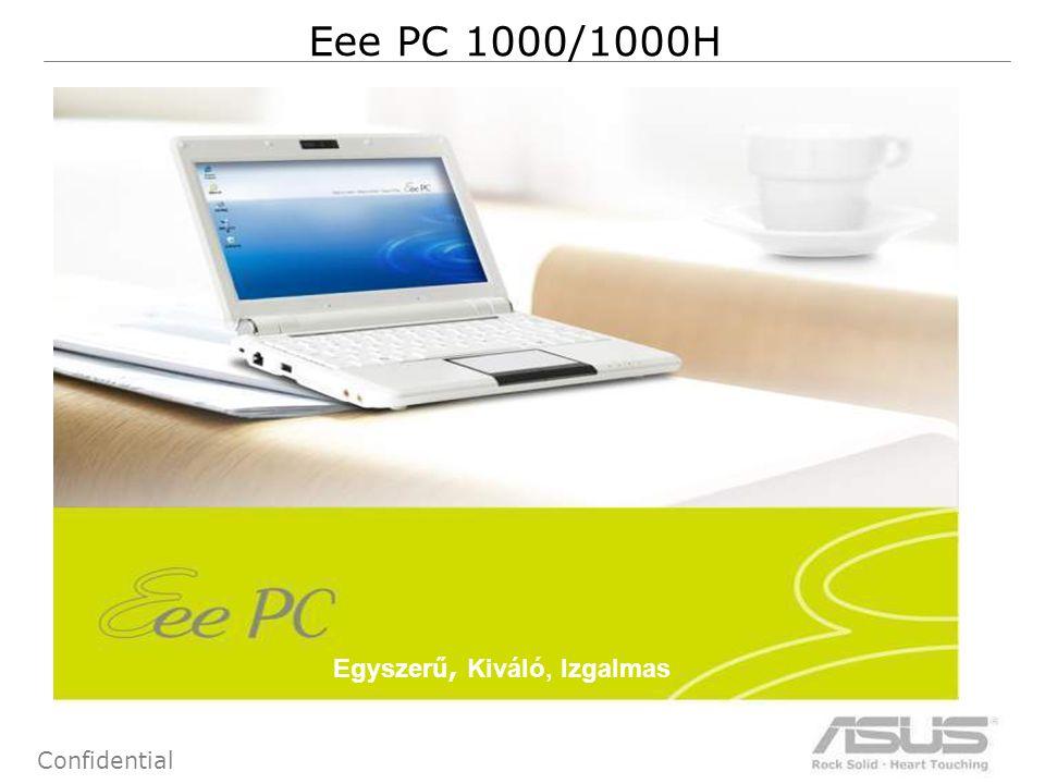 3 Confidential EEE PC 1000/1000H: Megjelenés Fehér Fekete