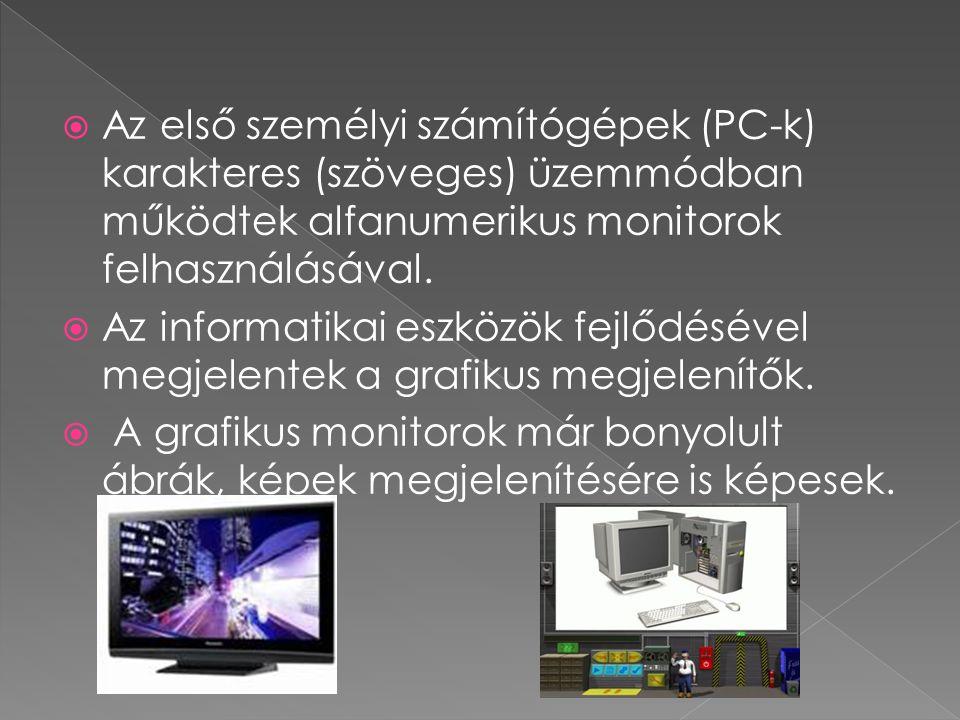  A monitoron megjelenő képek képpontokból (pixel) állnak.