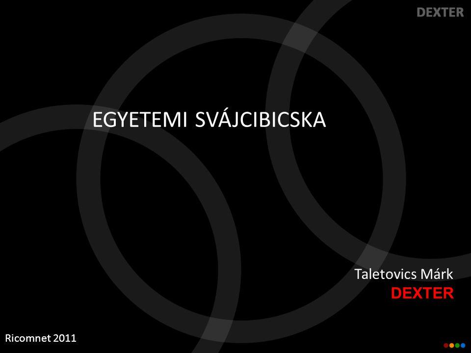 Taletovics Márk DEXTER Ricomnet 2011 EGYETEMI SVÁJCIBICSKA