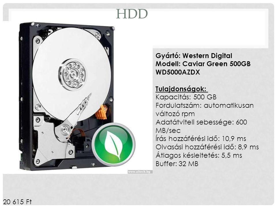HDD Gyártó: Western Digital Modell: Caviar Green 500GB WD5000AZDX Tulajdonságok: Kapacitás: 500 GB Fordulatszám: automatikusan változó rpm Adatátvitel