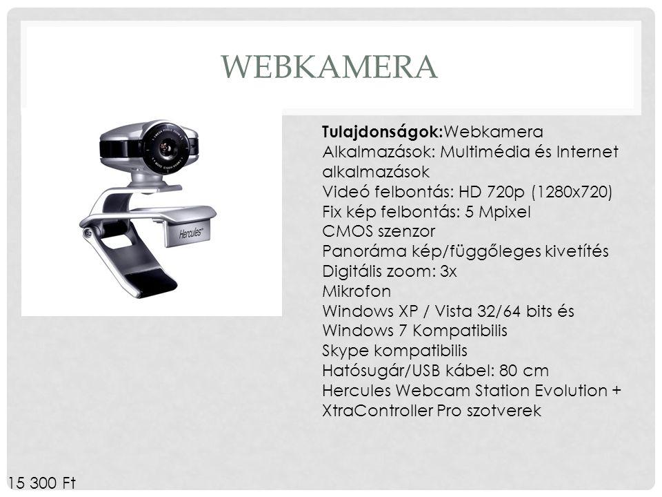WEBKAMERA Tulajdonságok: Webkamera Alkalmazások: Multimédia és Internet alkalmazások Videó felbontás: HD 720p (1280x720) Fix kép felbontás: 5 Mpixel C