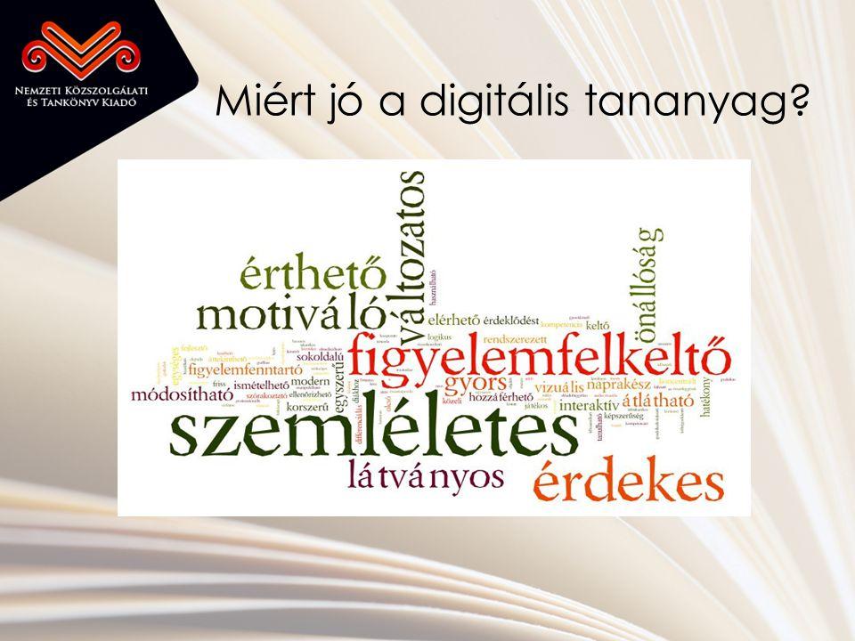 Miért jó a digitális tananyag?