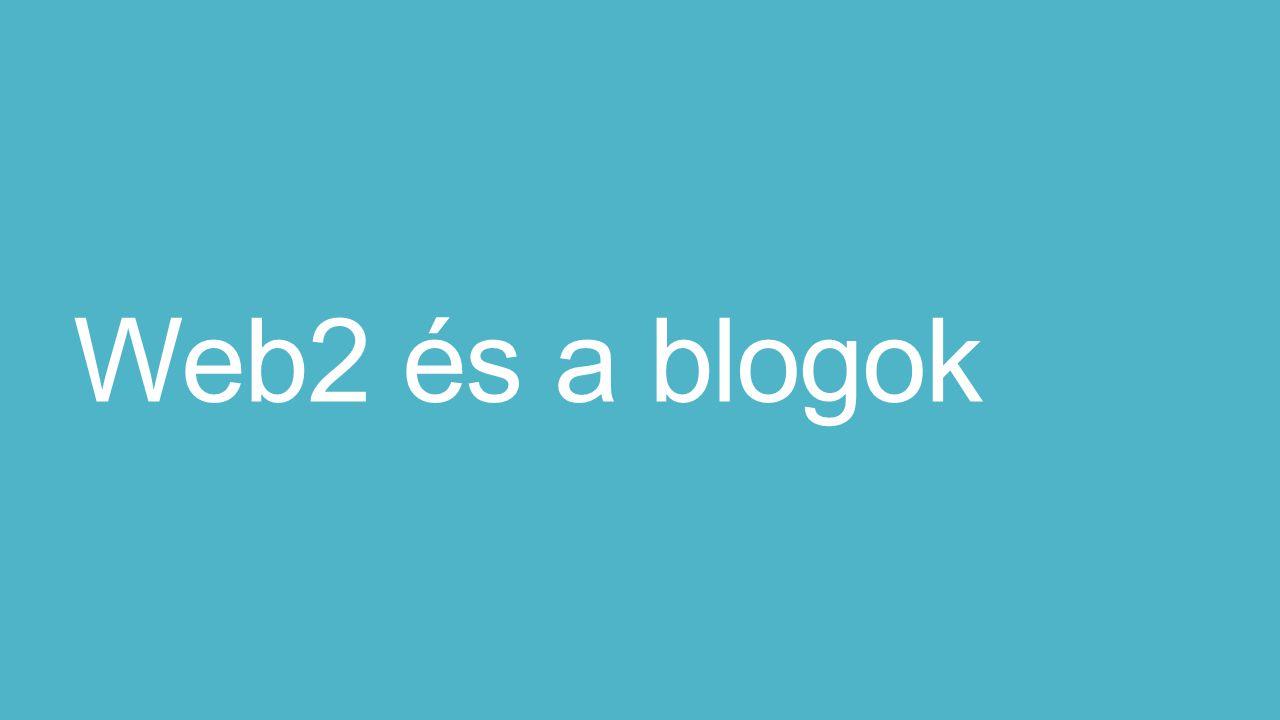 Web2 és a blogok