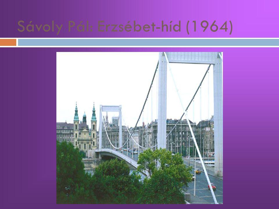 Sávoly Pál: Erzsébet-híd (1964)
