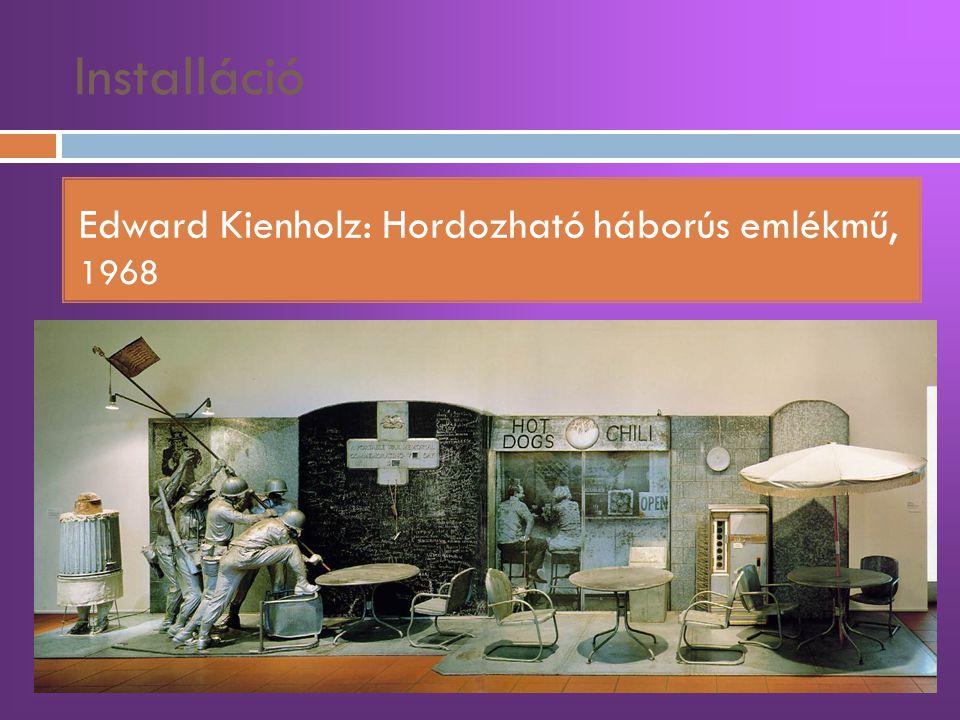 Installáció Edward Kienholz: Hordozható háborús emlékmű, 1968