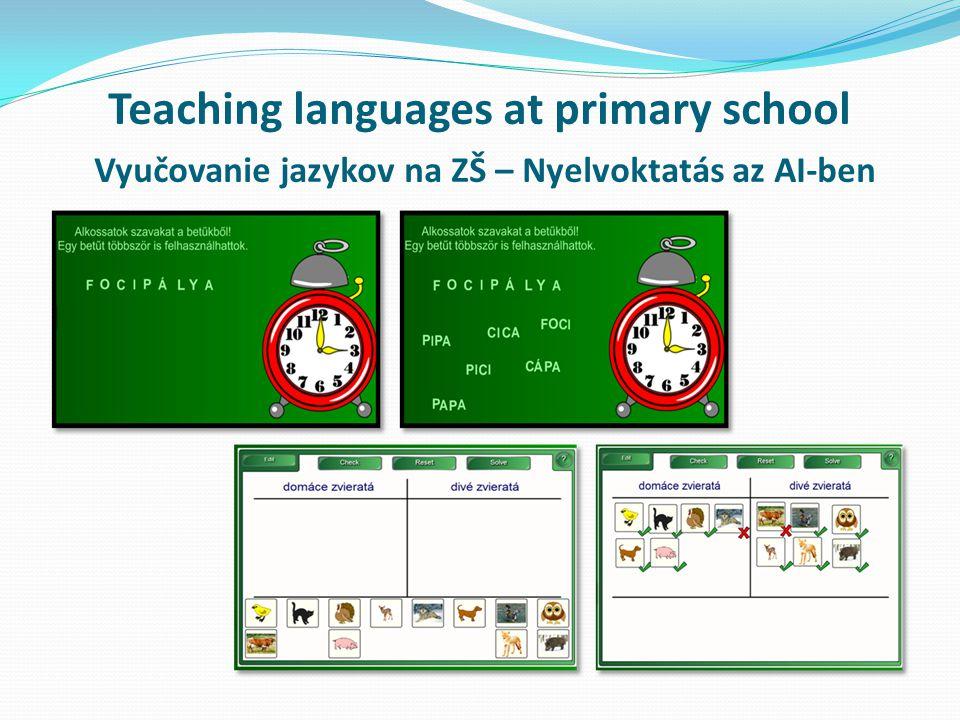 Teaching languages at primary school Vyučovanie jazykov na ZŠ – Nyelvoktatás az AI-ben