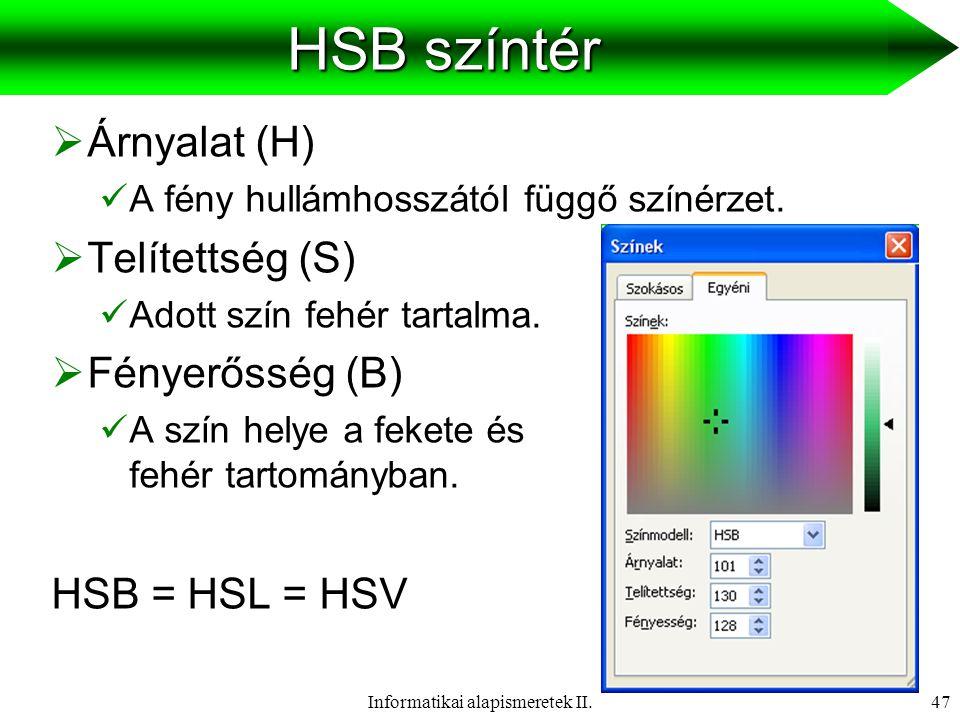 Informatikai alapismeretek II.48 Képek digitalizálása  Lapolvasók (scanner) fajtái:  Kézi szkenner  Síkágyas (lap) scanner  A kép digitalizálás folyamata:  Analóg kép (pl.