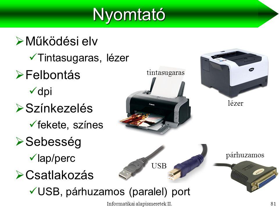 Informatikai alapismeretek II.82Projektor  Fényerő  Lumen (lm)  Drága  Trapéz korrekció  Csatlakozás  VGA, Scart, RCA RCA VGA Scart