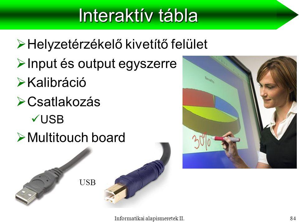 Informatikai alapismeretek II.85Scanner  Működési elv  Kézi, síkágyas  Felbontás  dpi  Színmélység  24 bit  Csatlakozás  USB USB kézi síkágyas