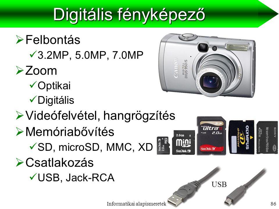 Informatikai alapismeretek II.87 Mikrofon, webkamera Mikrofon  Asztali, headset  Csatlakozás  Jack Webkamera  Felbontás  Színmélység  Csatlakozás  USB