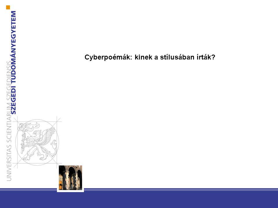 Cyberpoémák: kinek a stílusában írták