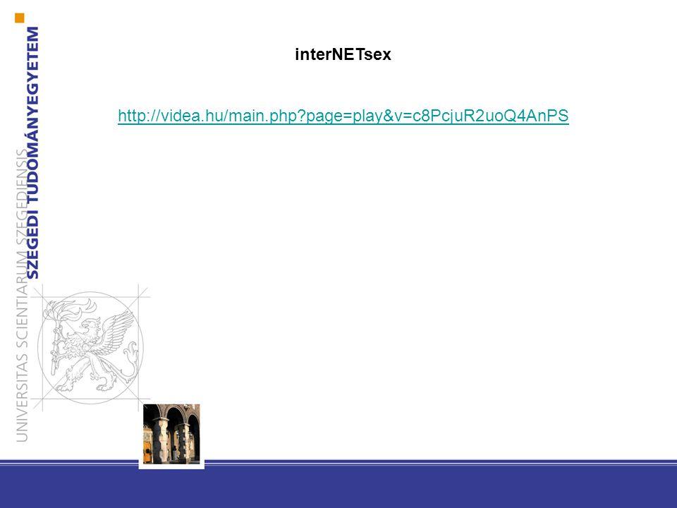 interNETsex http://videa.hu/main.php page=play&v=c8PcjuR2uoQ4AnPS