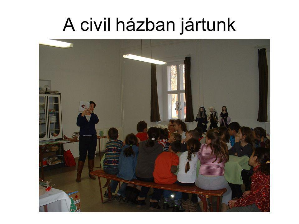 A civil házban jártunk