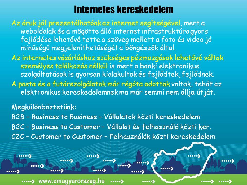 Az áruk jól prezentálhatóak az internet segítségével, mert a weboldalak és a mögötte álló internet infrastruktúra gyors fejlődése lehetővé tette a szöveg mellett a foto és video jó minőségű megjeleníthetőségét a böngészők által.