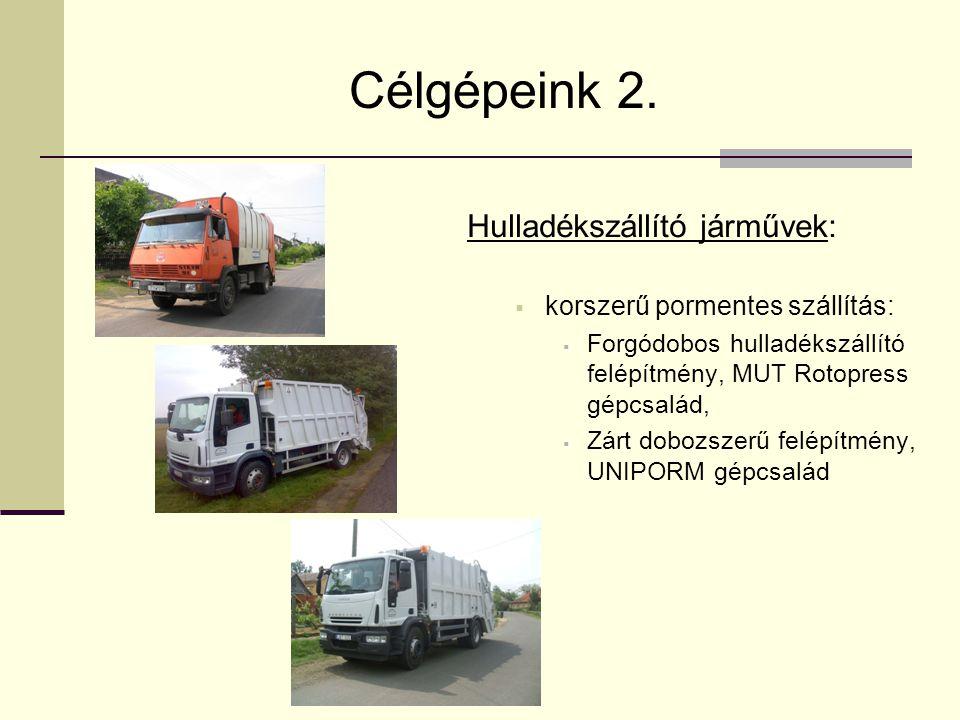 Célgépeink 2. Hulladékszállító járművek:  korszerű pormentes szállítás:  Forgódobos hulladékszállító felépítmény, MUT Rotopress gépcsalád,  Zárt do