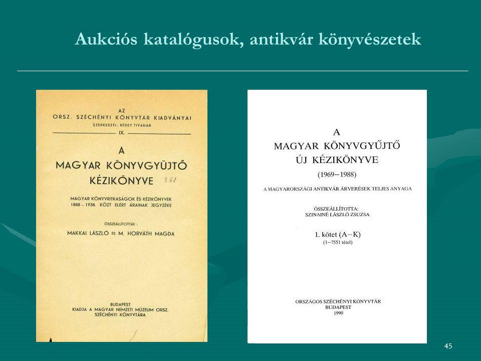 45 Aukciós katalógusok, antikvár könyvészetek