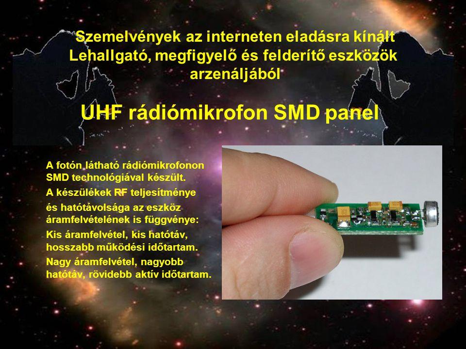 UHF rádiómikrofon SMD panel A fotón látható rádiómikrofonon SMD technológiával készült. A készülékek RF teljesítménye és hatótávolsága az eszköz áramf
