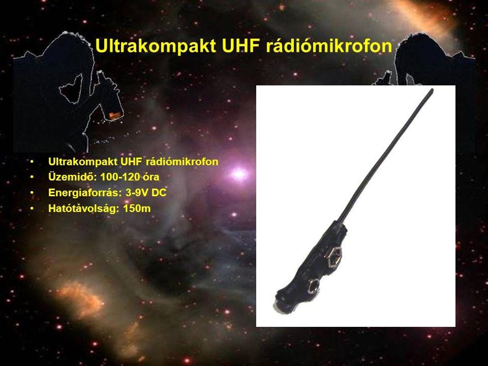 Ultrakompakt UHF rádiómikrofon •Ultrakompakt UHF rádiómikrofon •Üzemidő: 100-120 óra •Energiaforrás: 3-9V DC •Hatótávolság: 150m