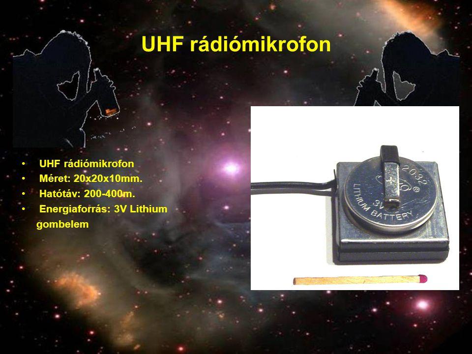 UHF rádiómikrofon •UHF rádiómikrofon •Méret: 20x20x10mm. •Hatótáv: 200-400m. •Energiaforrás: 3V Lithium gombelem