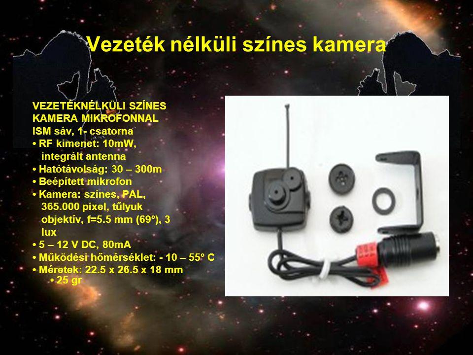 Vezeték nélküli színes kamera VEZETÉKNÉLKÜLI SZÍNES KAMERA MIKROFONNAL ISM sáv, 1- csatorna • RF kimenet: 10mW, integrált antenna • Hatótávolság: 30 –