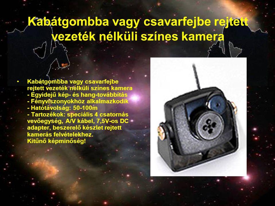 Kabátgombba vagy csavarfejbe rejtett vezeték nélküli színes kamera •Kabátgombba vagy csavarfejbe rejtett vezeték nélküli színes kamera - Egyidejű kép-