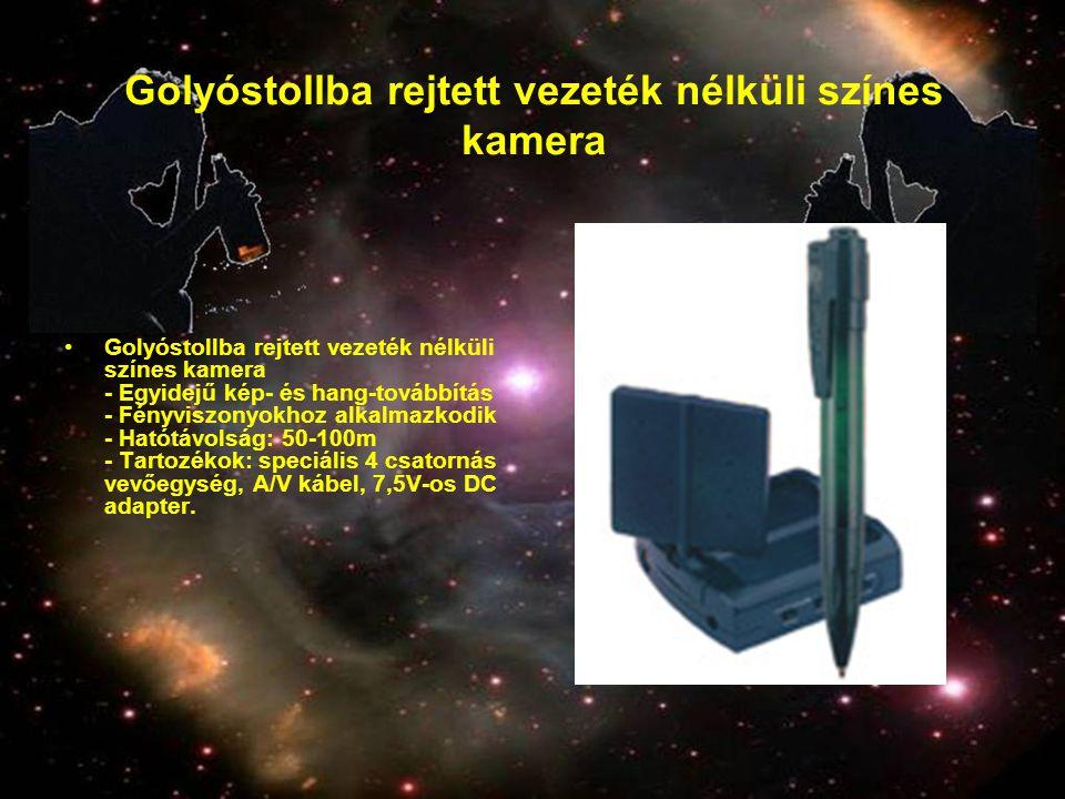Golyóstollba rejtett vezeték nélküli színes kamera •Golyóstollba rejtett vezeték nélküli színes kamera - Egyidejű kép- és hang-továbbítás - Fényviszon