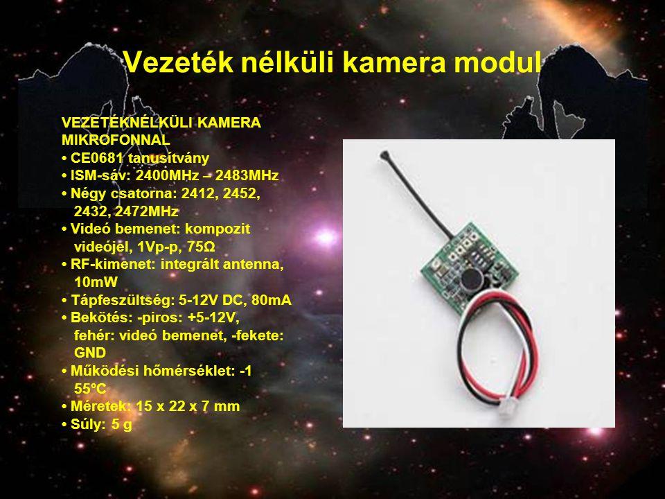 Vezeték nélküli kamera modul VEZETÉKNÉLKÜLI KAMERA MIKROFONNAL • CE0681 tanusítvány • ISM-sáv: 2400MHz – 2483MHz • Négy csatorna: 2412, 2452, 2432, 24