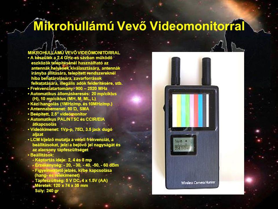 Mikrohullámú Vevő Videomonitorral MIKROHULLÁMÚ VEVŐ VIDEÓMONITORRAL • A készülék a 2.4 GHz-es sávban működő eszközök telepítésénél használható az ante