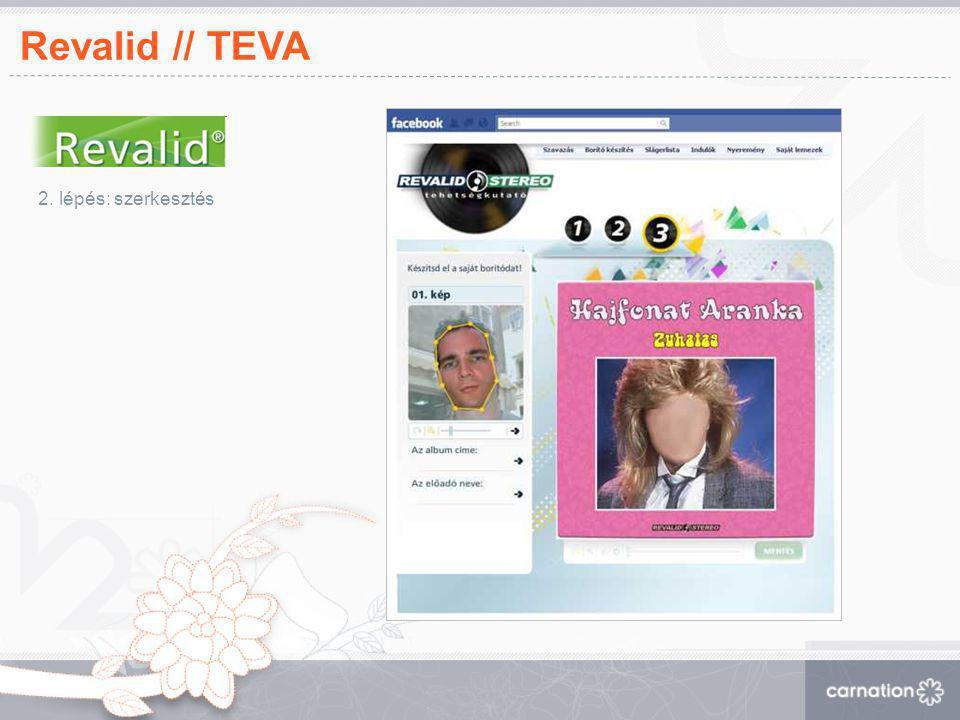 Revalid // TEVA 2. lépés: szerkesztés