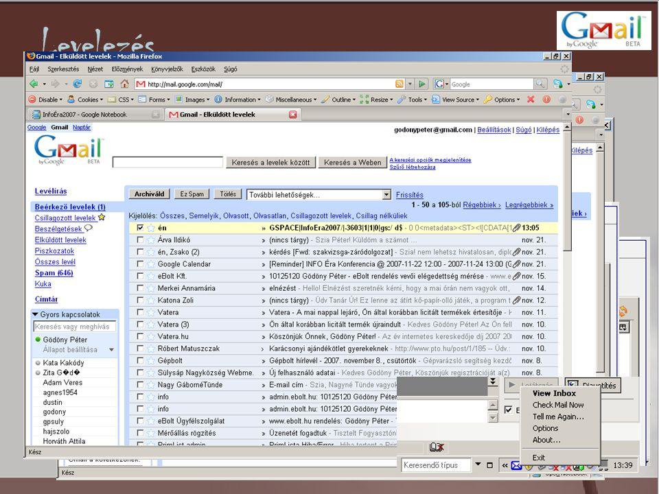 Levelezés •Felhasználói tárhely: 5116MB (2007.11.21.