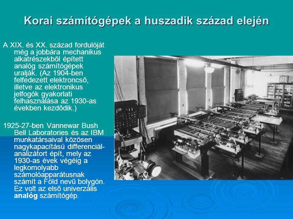 Korai számítógépek a huszadik század elején A XIX.